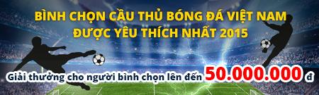 Bình chọn cầu thủ Việt Nam được yêu thích nhất